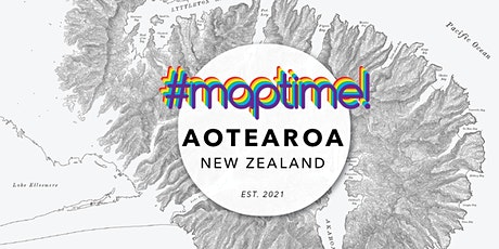 MapTime Aotearoa #3 - September 2021 Meetup tickets