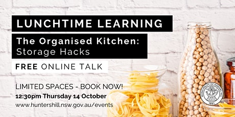 Lunchtime Learning-  The Organised Kitchen; Storage Hacks tickets