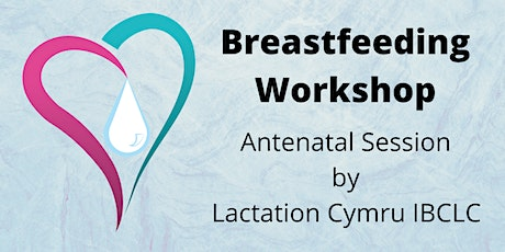 Breastfeeding: Off to a great start antenatal session tickets