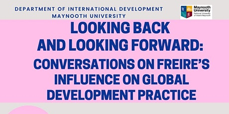 Looking back and looking forward: Conversations on Freire's Influence tickets