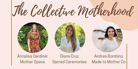 The Collective Motherhood tickets