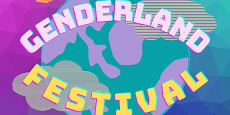 Welcome to GENDERLAND - Festival Introduction tickets