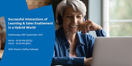 Successful Interactions of Learning & Sales Enablement in a Hybrid World tickets