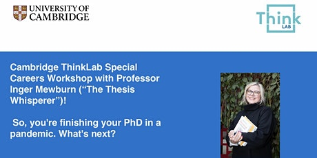 Professor Inger Mewburn — Finishing Your PhD in a Pandemic: What's Next? tickets