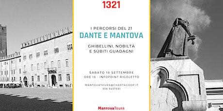 Dante e Mantova. Ghibellini, nobiltà e sùbiti guadagni biglietti