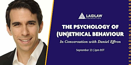 The Psychology of (Un)Ethical Behaviour: In Conversation with Daniel Effron tickets