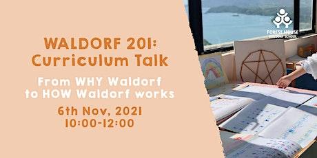 WALDORF 201: Curriculum Talk tickets