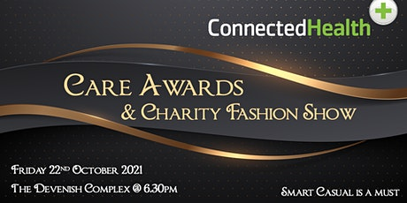 Connected Care Awards and Charity Fashion Show tickets