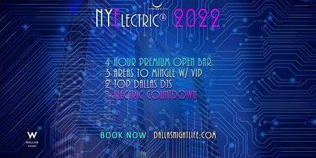 NYElectric W Dallas Rooftop New Years Eve Party 2022 tickets