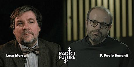 Luca Mercalli e Paolo Benanti: dialogo su sostenibilità ambientale ed etica biglietti