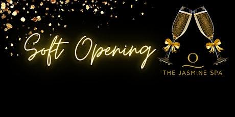 The Jasmine Spa Soft Opening Celebration tickets