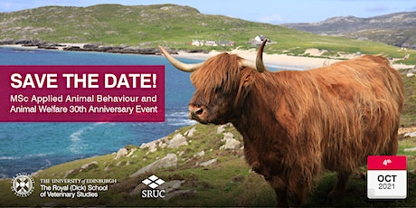 SAVE THE DATE! MSc Applied Animal Behaviour and Animal Welfare Event tickets