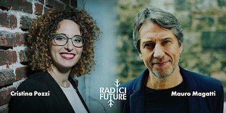 Cristina Pozzi e Mauro Magatti: leggere il domani come fonte di opportunità biglietti