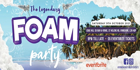OSE PRESENTS THE LEGENDARY FOAM PARTY tickets