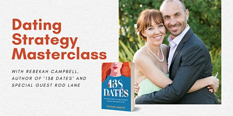 Dating strategy masterclass with Rebekah Campbell, author of '138 Dates' tickets