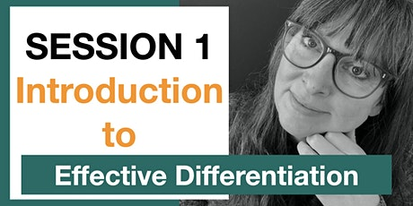 Session 1: An Introduction to Effective Differentiation tickets