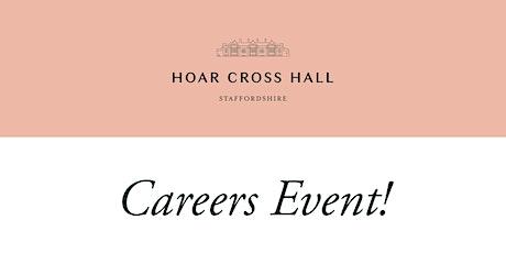 Hoar Cross Hall Careers Open Evening tickets