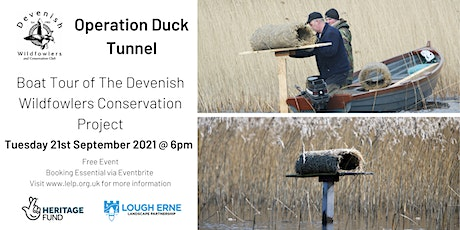 Operation Duck Tunnel – Tour of Devenish Wildfowlers Conservation Project tickets