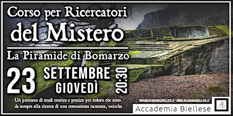Corso per Ricercatori del Mistero - La Piramide di Bomarzo biglietti