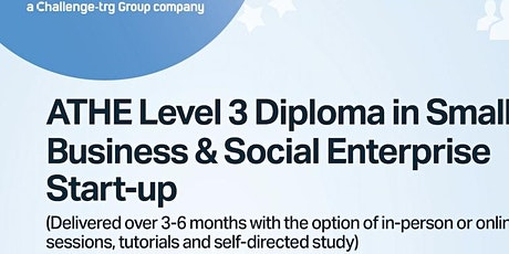 Online Training - ATHE Level 3 Diploma in Small Business Start Up tickets
