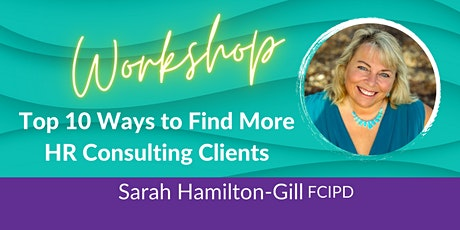 10 Ways to Find More HR Consulting Clients tickets