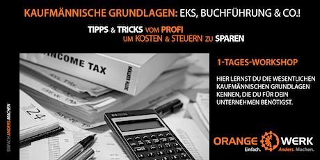 Kaufmännisches Grundwissen: EÜR, Preiskalkulationen, Buchführung & Co.! Tickets