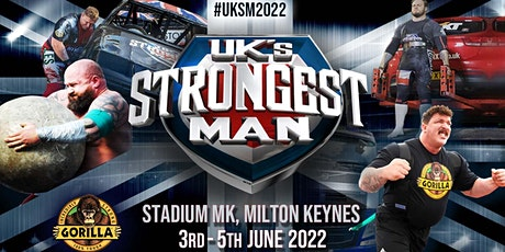 UK's Strongest Man 2022 -  3 DAY TICKETS tickets