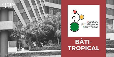 EIT Bâti Tropical - Atelier 4 Digitalisation des entreprises billets