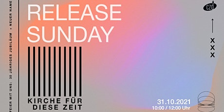 RELEASE SUNDAY (10:00UHR EVENT 1) Tickets