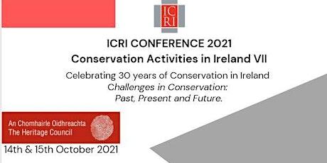 ICRI Conservation Activities in Ireland VII: 2 day event tickets