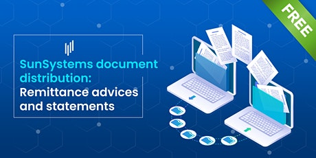 SunSystems document distribution: Remittance Advices and Statements tickets