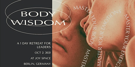 Body Wisdom: A 1-Day Retreat for Conscious Leadership tickets