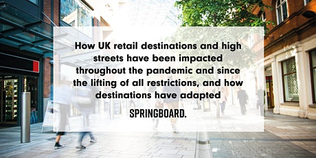 Retail Destinations & High Streets: The impact during the pandemic & beyond tickets