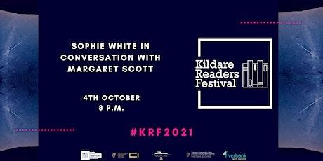 Kildare Readers Festival: Sophie White in conversation with Margaret Scott tickets