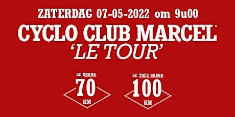 Cyclo Club Marcel - Le Tour 2022 tickets