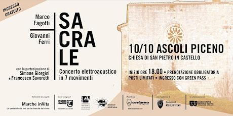 SACRALE - Concerto  elettroacustico in sette movimenti biglietti