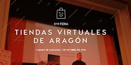 XVI Feria Tiendas Virtuales de Aragón entradas