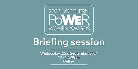 Northern Power Women Awards Nominations Briefing - 30 Minutes! tickets