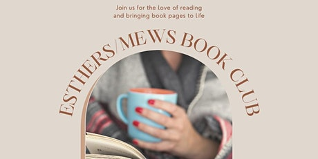 """Esthers/MEWS Book Club 