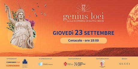 Genius Loci | Giovedì 23 settembre | Frugoni - Maraini biglietti