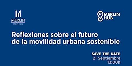"""Mesa Redonda : """"Reflexiones sobre el futuro de la movilidad"""" entradas"""