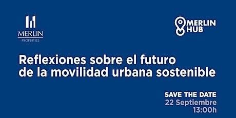 """Jornada de Movilidad: """"Reflexiones sobre el futuro de la movilidad urbana s tickets"""
