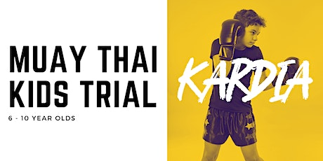 Muay Thai Kids 6-10 years old Trial Class Tickets