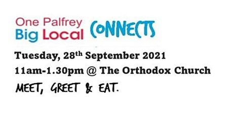 One Palfrey Big Local Connect, Meet, Greet and Eat tickets