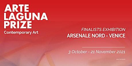 Arte Laguna Prize Exhibition - Arsenale Nord, Venice biglietti
