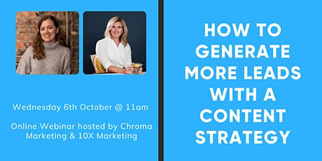 How to Generate more Leads with a Content Marketing Strategy tickets