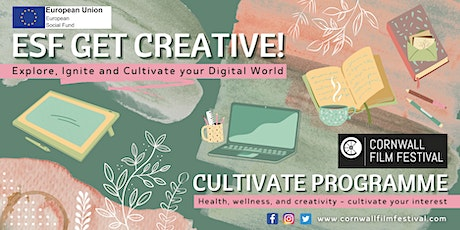 ESF Get Creative! CULTIVATE PROGRAMME: SHARE YOUR STORIES tickets