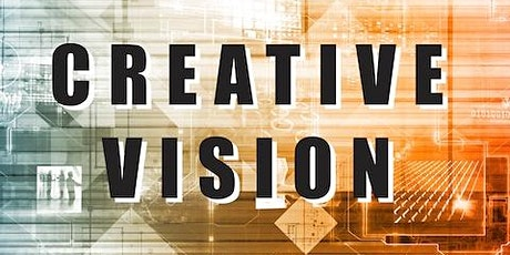 """Creative Vision -""""Turning Creativity on its Side"""" tickets"""