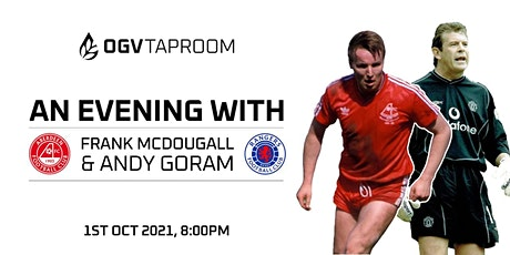 OGV Taproom An Evening With Frank McDougall & Andy Goram tickets