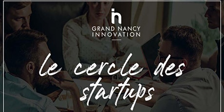 Le cercle des startups - 7 ème édition billets